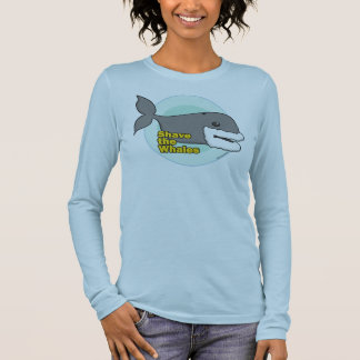 Shave the Whales Long Sleeve T-Shirt
