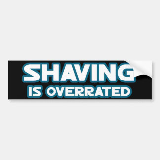 Shaving is Overrated, grow a Mustache Bumper Sticker