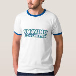 Shaving is Overrated, grow a Mustache Tees