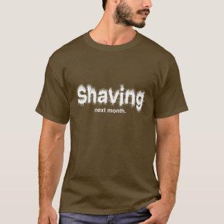 Shaving Next Month Basic Dark T-Shirt
