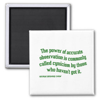 Shaw on Cynicism 2 Inch Square Magnet