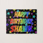 "[ Thumbnail: ""Shawn"" First Name, Fun ""Happy Birthday"" Jigsaw Puzzle ]"