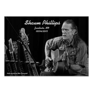 Shawn Phillips LIVE at Zumbrota, MN in 2015 Poster