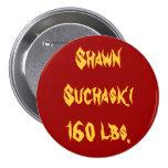 Shawn Suchaski160 libras Pins