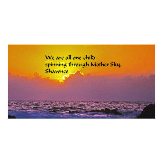 Shawnee Quote Photo Card