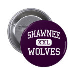 Shawnee - Wolves - High School - Shawnee Oklahoma Buttons