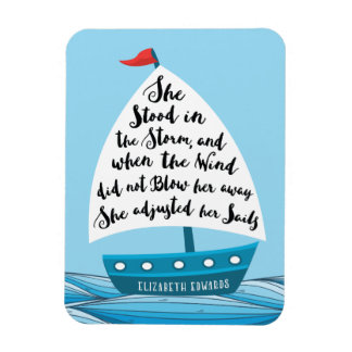 She adjusted her sails Quote Magnet