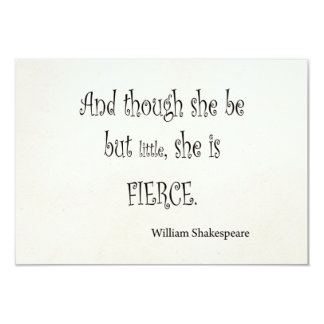 "She Be But Little She is Fierce Shakespeare Quote 3.5"" X 5"" Invitation Card"