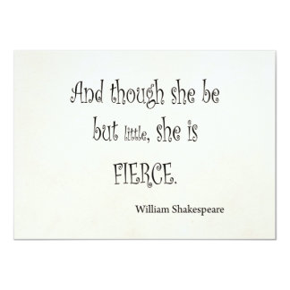 She Be But Little She is Fierce Shakespeare Quote 4.5x6.25 Paper Invitation Card