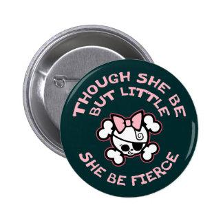 She Be Fierce Button
