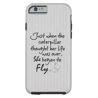 She Began to Fly Quote Tough iPhone 6 Case