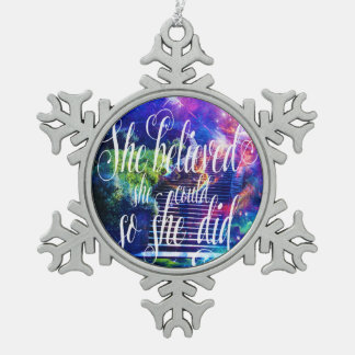 She Believed in Stairway to the Skies Snowflake Pewter Christmas Ornament