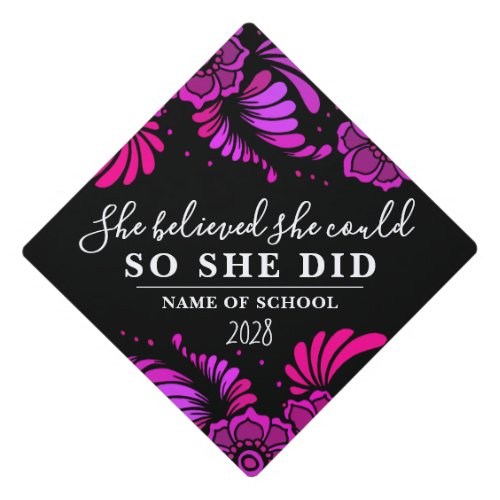 She Believed She Could Black Magenta Flower Floral Graduation Cap Topper