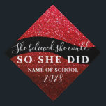 """She Believed She Could Black Red Glitter Sparkles Graduation Cap Topper<br><div class=""""desc"""">Faux red glitter sparkles behind a curvy road. Quote reads """"She believed she could,  so she did!"""" Easily customize the template to reflect your school and graduating year.</div>"""