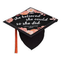 She Believed She Could | Custom Class Year Graduation Cap Topper