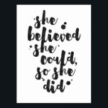 """She Believed She Could - Inspirational Card<br><div class=""""desc"""">Inspirational postcard displaying the phrase &quot;She believed she could,  so she did&quot; in black brush script with an organic ink texture to achieve an authentic,  hand lettered look.</div>"""