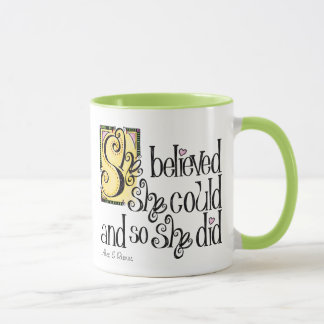 She Believed She Could Mug