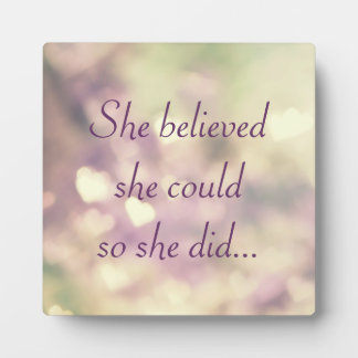 She Believed She Could Plaques