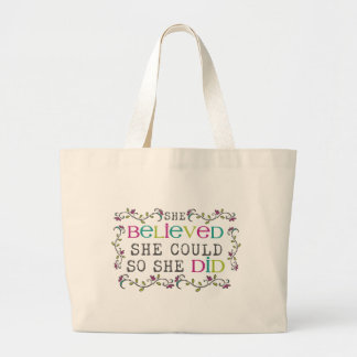 She Believed She Could Quote Large Tote Bag