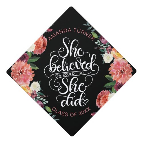 She believed she could so she did _ Girl power Graduation Cap Topper