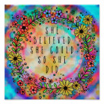 """""""She Believed She Could So She Did"""" Inspirational Poster"""