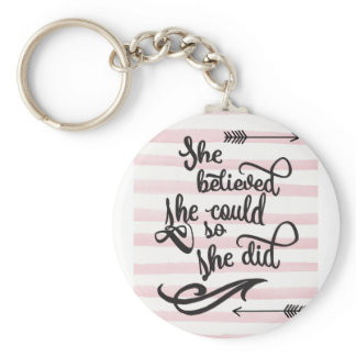 she believed she could so she did keychain