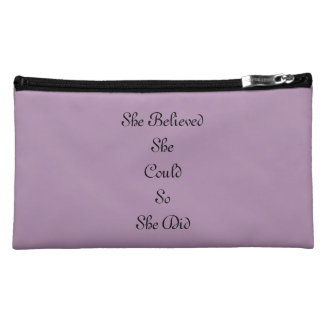 """""""She Believed She Could So She Did"""" Make Up Bag"""