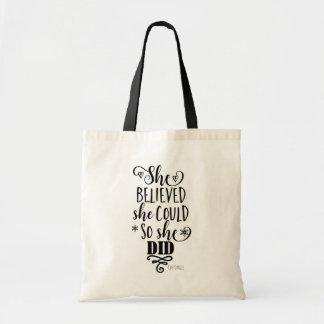 SHE BELIEVED SHE COULD SO SHE DID Modern Custom Tote Bag