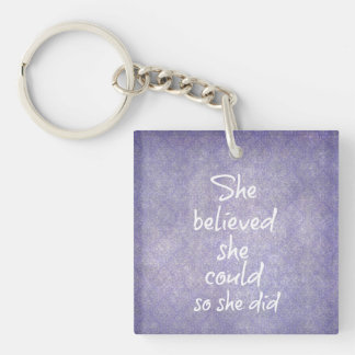 She believed she could so she did Motivational Double-Sided Square Acrylic Keychain