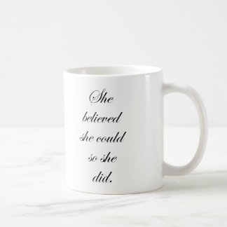 She Believed She Could So She Did Mug Gift For Her