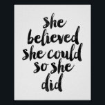 """She Believed She Could So She Did Poster<br><div class=""""desc"""">She Believed She Could So She Did</div>"""