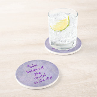 She Believed she Could so She Did Quote Drink Coaster