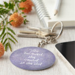 She Believed she Could so She Did Quote Keychain