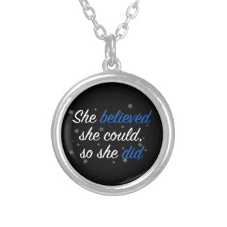 She Believed She Could So She Did Quote Resolution Silver Plated Necklace