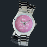"She believed she could so she did wrist watch<br><div class=""desc"">She believed she could so she did</div>"
