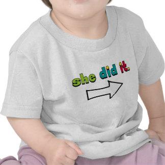 She Did It (1 of 2) Right Arrow: Organic Shirt