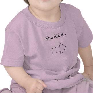 She did it... t-shirts