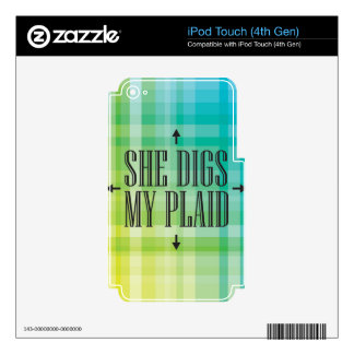 She Digs my Plaid Skin For iPod Touch 4G