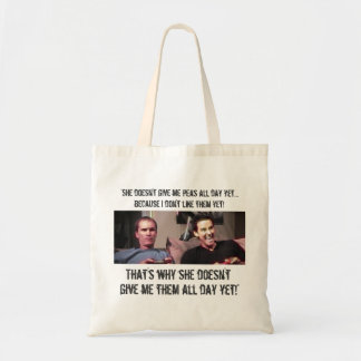 """She Doesn't Give Me Peas All Day Yet!"" Tote Bag"