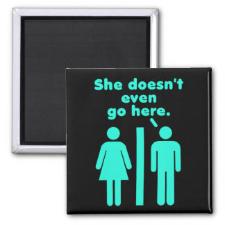 She Doesn't Even Go Here Blue Black 2 Inch Square Magnet