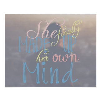 She Finally Made Up Her Own Mind Poster