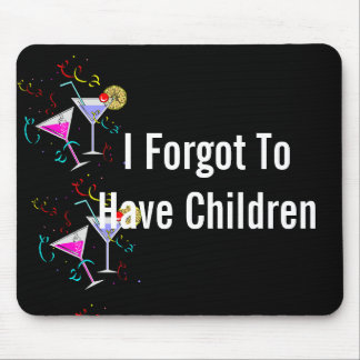 She Forgot To Have Children Mouse Pad