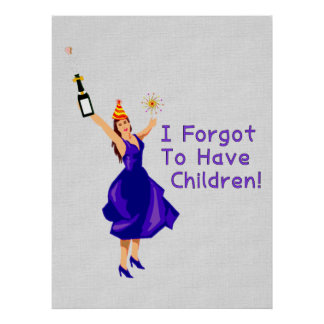 She Forgot To Have Children Poster