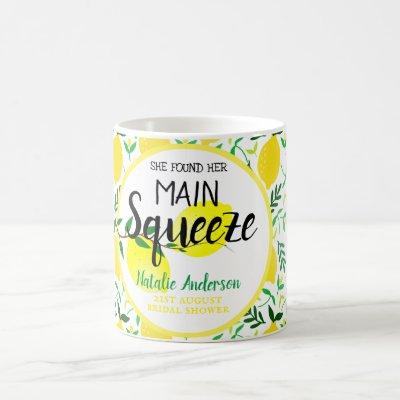 She Found Her Main Squeeze Lemons Bridal Shower Coffee Mug