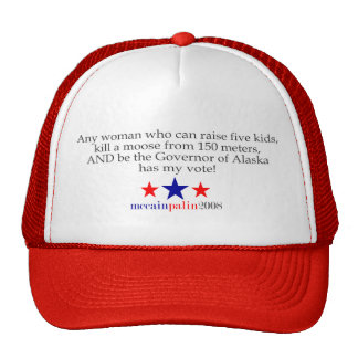 She has my vote! trucker hat