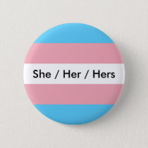 She/Her/Hers Pinback Button