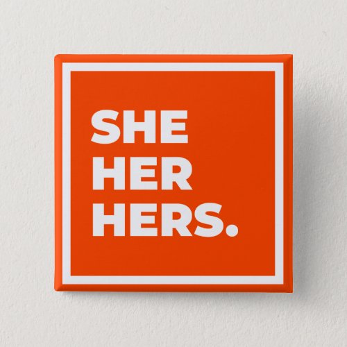 SheHerHers Pronoun Button