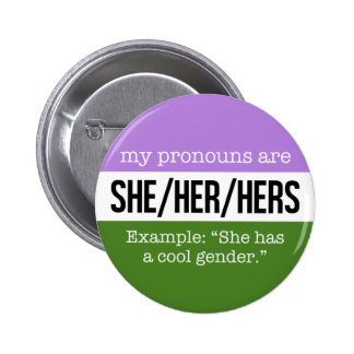 She/Her Pronouns –Genderqueer Flag Button