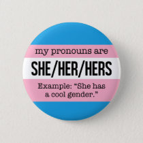She/Her Pronouns – Transgender Flag Pinback Button