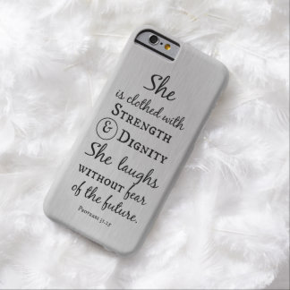She is Clothed in Strength and Dignity Bible Verse Barely There iPhone 6 Case